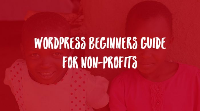 WordPress Beginners Guide for Non-Profits